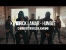 Kendrick Lamar - HUMBLE   Choreo by Natallia ANANKO   ADS @ALEXKFILMS
