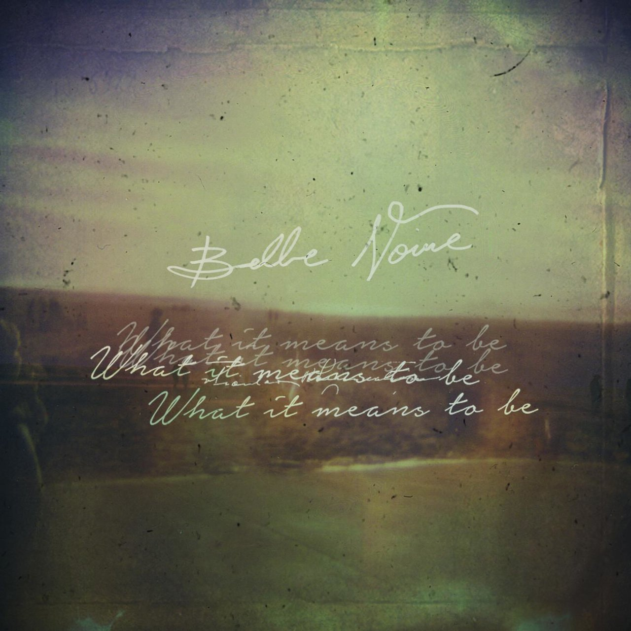 Belle Noire - What It Means To Be (2016)
