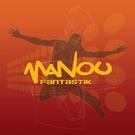Manou - Fantastik