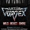ARIDA VORTEX - WILD BEAST SHOW/17.02.2017 - Мск