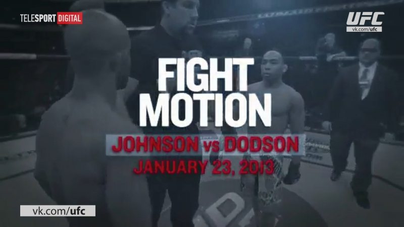 Johnson vs Dodson: Fight Motion