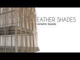 Feather Shade - Parametric Facade