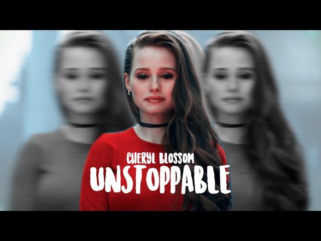 Cheryl blossom ✘ unstoppable