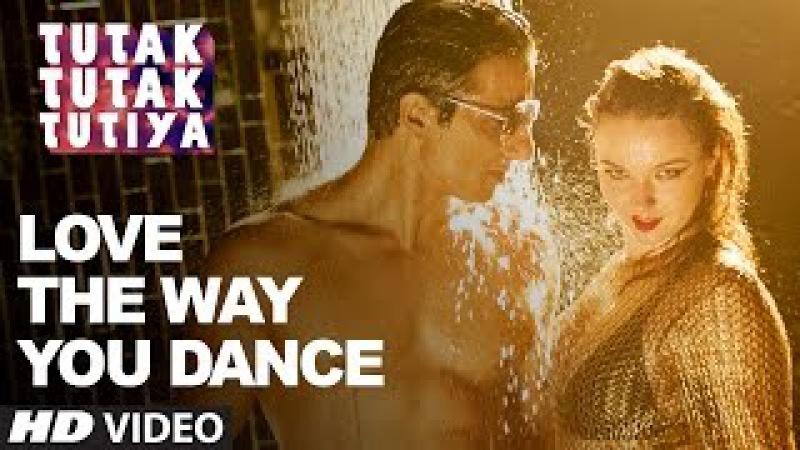 LOVE THE WAY YOU DANCE Video Song   Tutak Tutak Tutiya   Prabhudeva   Sonu Sood   Tamannaah