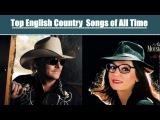Top English Country Songs of All Time 2017 - 2018 VB (  Nana Mouskouri,Alan Jackson )