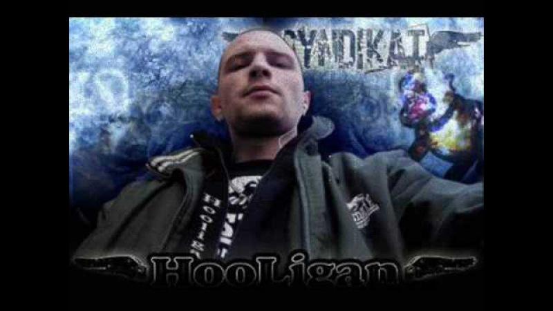 ( Syndikat ) Hooligan ft KozzPorno-Veriu ne veriu (Diss Schokk Zarj )