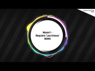 [TPRMX] Mozart - Requiem 'Lacrimosa' REMIX