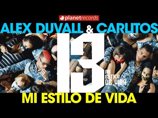 TRECE (ALEX DUVALL CARLITOS QVA LIBRE) Mi Estilo De Vida (Video Oficial by Jose Rojas) Trap Latino