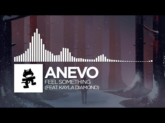 Anevo Feel Something feat. Kayla Diamond Monstercat Release