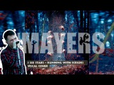 I SEE STARS - RUNNING WITH SCISSORS (#MAYERS VOCAL COVER)
