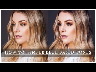 How To Create Simple Blue Based Tones
