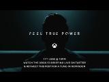 Project Scorpio -  Feel True Power Teaser #3