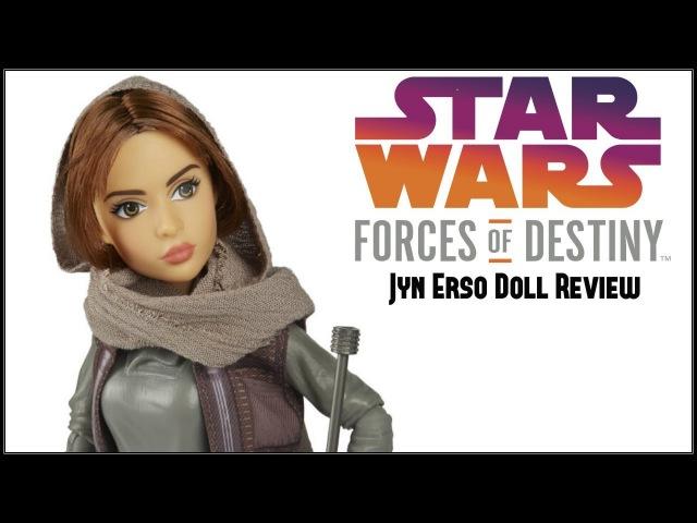 ОБЗОР куклы: STAR WARS THE FORCES OF DESTINY JYN ERSO