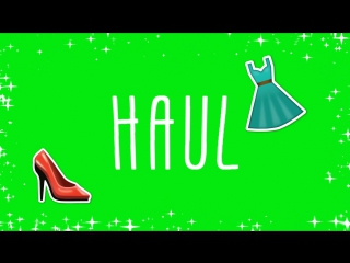 Футаж haul   Green Screen footage