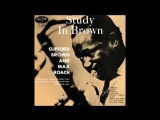 Clifford Brown And Max Roach - Study In Brown - 09 - Take the A Train