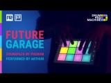 Drum Pad Machine Future Garage