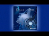 BALEARIC CHILL OUT VIBES SESSION Jjos (Balearic Cafe Chillout Island Lounge) Chill Out chillstep Mix