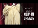 DIY Temporary Clip In Dreads - Dreadlock Hair Extensions - DoctoredLocks