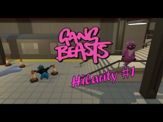 Gang Beasts: Hilarity #1 (Our First Game!)