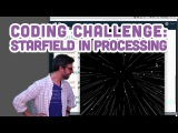 Coding Challenge #1 Starfield in Processing