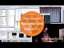 Mastering in Ableton Live Mac Vaughn