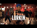 DaniLeigh - #Lurkin - Choreography by Taiwan Williams & Devin Solomon ft Kida the Great