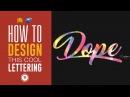 DOPE LETTERING TEXT EFFECT TUTORIAL - Illustrator Tutorial