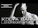 Dance Promo Video Choreographer Kolya Barni Moscow, Russia