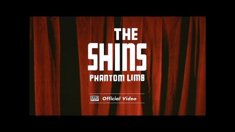 The Shins - Phantom Limb [OFFICIAL VIDEO]