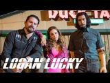 Удача Логанов / Logan Lucky - официальный трейлер №1 на английском языке в Full HD (2017)