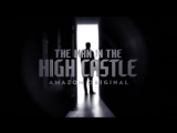 The Man in the High Castle Season 2 - Our Future Belongs to Those Who Change It (Official Trailer) EPSCAPE