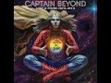 Captain Beyond - Lost &amp Found 1972-1973 (2017) Full Album