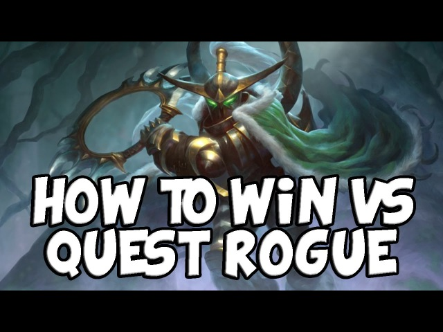 How to Win vs Quest Rogue