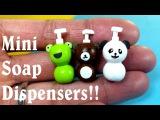 DIY Miniature Soap Dispensers - Panda, Frog, &amp Teddy Bear