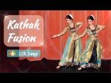 Kathak Fusion   LTR Dance