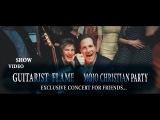 Гитарист Flame - MOJO Christian Party