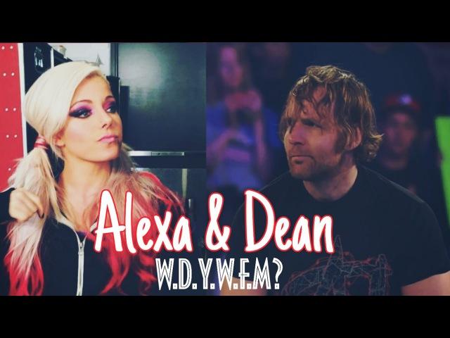 Alexa Dean W D Y W F M