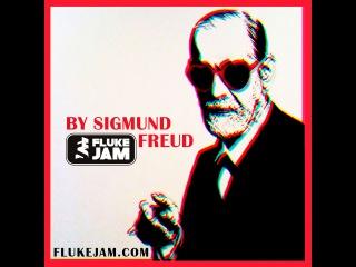 FLUKE JAM - by Sigmund Freud