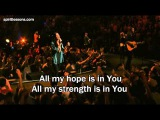 All My Hope - Hillsong Live (LyricsSubtitles) 2012 DVD Album Cornerstone (Jesus Worship Song)