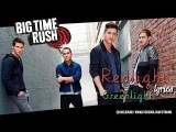 Big Time Rush - Redlight Greenlight (Official Video)