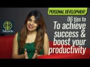Personality Development Video 🚀👍 06 Tips – How to achieve success Boost your productivity