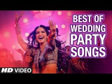 Best of Bollywood Wedding Songs 2015  Non Stop Hindi Shadi Songs  Indian Party Songs  T-Series
