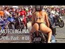 MOTOLAGUNA 2016 01 - Bikinis, Burnouts Superbikes!