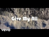 LZ7 - Give My All (Official Music Video)