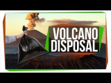 Why Don't We Throw Trash in Volcanoes