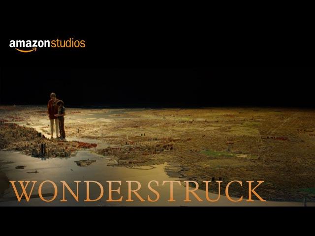 Wonderstruck - Teaser [HD] | Amazon Studios