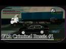 GTA SA Criminal Russia / Криминальная Россия Multiplayer 1 - Сопровождение Контрабанды Гипсокар ...