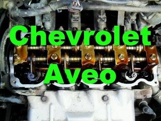 Регулировка зазоров клапанов и замена прокладки клапанной крышки на Chevrolet Aveo