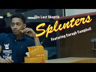 The Last Skeptik - 'Splinters' featuring Caragh Campbell