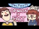 Opinion is Fact - Jaltoid Cartoons